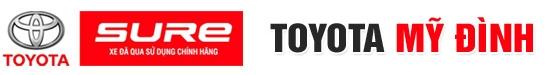 Trung Tâm Toyota Sure Mỹ Đình
